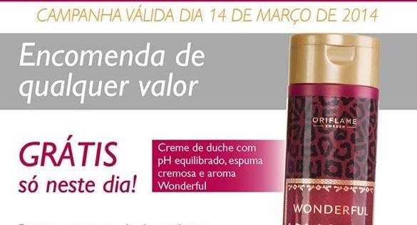 Campanha Oriflame Especial, só dia 14 de MARÇO!!!