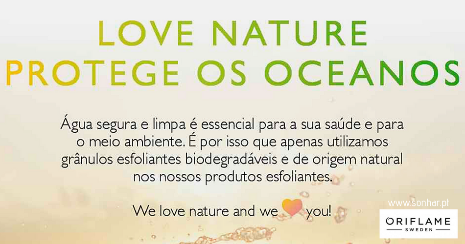 Saiba tudo sobre a gama LOVE NATURE Oriflame!